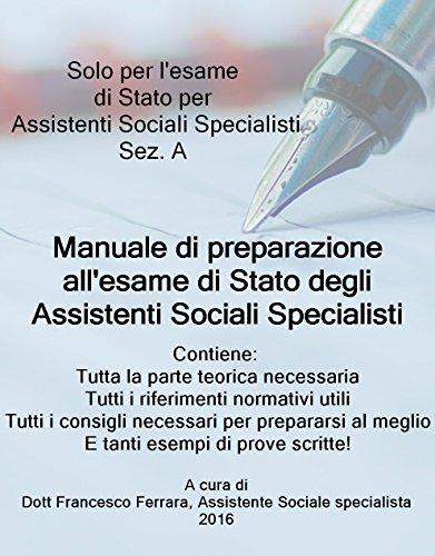 Assistente Sociale Specialista: Manuale di preparazione all'esame di Stato