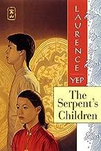 The Serpent's Children: Golden Mountain Chronicles: 1849