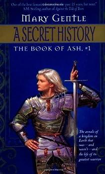 A Secret History  The Book Of Ash #1