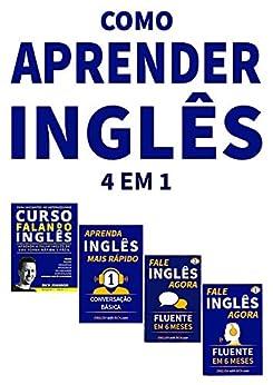 Como Aprender Inglês de Forma Mais Fácil e Rápida BOX: 4 em 1: Fale Inglês Agora 1 & 2 e Aprenda Inglês Mais Rápido por [Rich Johnson]