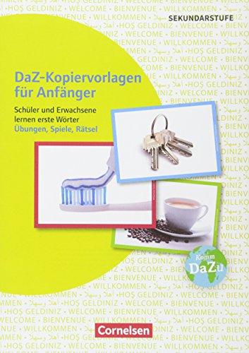 Deutsch lernen mit Fotokarten - Sekundarstufe I/II und Erwachsene: DaZ-Kopiervorlagen für Anfänger - Schüler und Erwachsene lernen erste Wörter: ... lernen mit Fotokarten - Sekundarstufe I/II