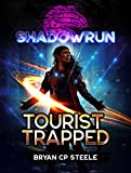 Shadowrun: Tourist Trapped (English Edition)
