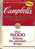 Campbell s Creative Cooking With Soup: Over 19,000 Delicious Mix and Match Recipes