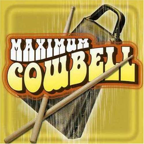 Maximum Cowbell!