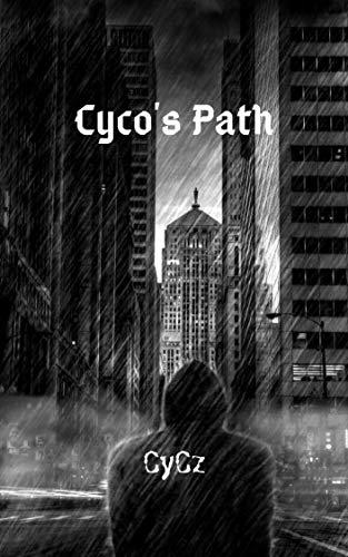 Cyco's Path (English Edition)