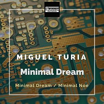 Minimal Dream