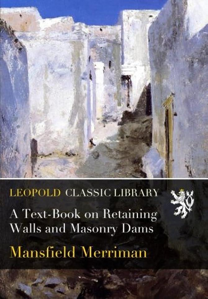 プレーヤー驚かす単語A Text-Book on Retaining Walls and Masonry Dams