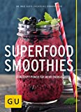 Superfood-Smoothies (GU Diät&Gesundheit)