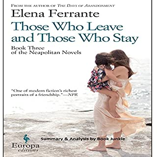 Summary & Analysis - Those Who Leave and Those Who Stay: Neapolitan Novels, Book 3 cover art
