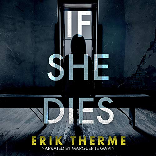 If She Dies Audiobook By Erik Therme cover art