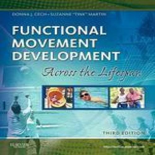 Functional Movement Development Across The Life Span 3Ed...
