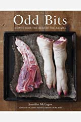 Jennifer McLagan,Leigh Beisch'sOdd Bits: How to Cook the Rest of the Animal [Hardcover]2011 Hardcover