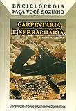 Carpintaria e Serralharia