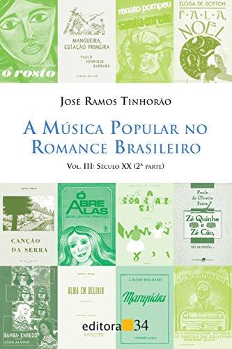 A música popular no romance brasileiro: Século XX (2ª Parte): Volume 3