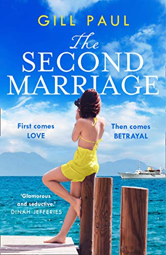 The Second Marriage: From the internationally bestselling author of The Secret Wife comes a new sweeping and gripping historical romance fiction read for 2020 by [Gill Paul]