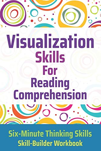 Compare Textbook Prices for Visualization Skills for Reading Comprehension Six-Minute Thinking Skills  ISBN 9781775285243 by Toole PhD, Janine