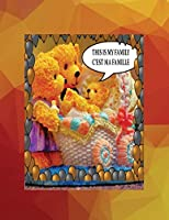 This is my family C'est ma famille: A bilingual English French children's colourful family photo book and beginner book for learning French