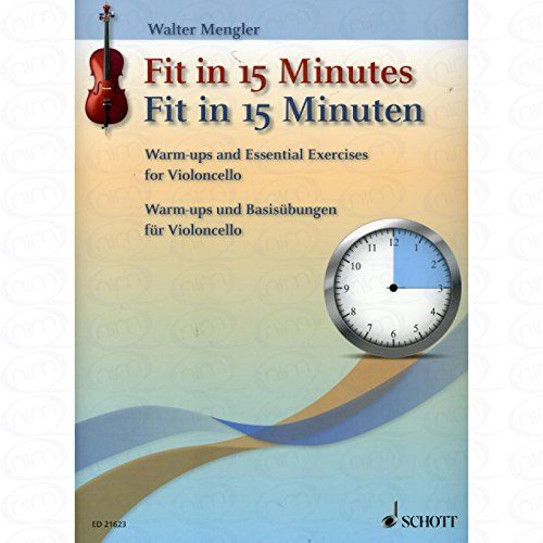 Fit in 15 Minuten - arrangiert für Violoncello [Noten/Sheetmusic] Komponist : MENGLER WALTER