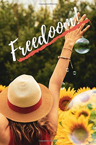 Freedoom!: Perfect NOTEBOOK for you! For drawing, writing and coloring! ( 6''x 9'', White Plain Paper, 110 Pages) (beYourself Notebook)