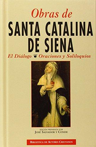 Obras de Santa Catalina de Siena: El diálogo. Oraciones y Soliloquios (NORMAL)