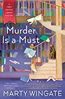 Murder Is a Must (A First Edition Library Mystery)