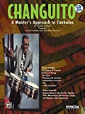 Changuito: A Master's Approach to the Timbales