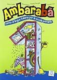 Ambaraba: Libro studente + CD-audio (2) 1 - Cravedi Silvia, Dorigatti Annalisa, Viola Michela Codato Chiara