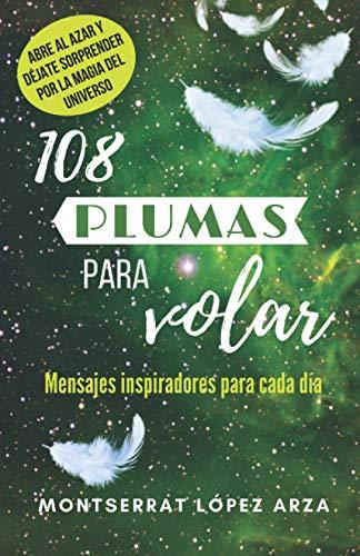 108 PLUMAS PARA VOLAR: Mensajes inspiradores para cada día