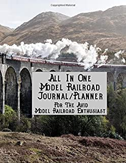 All In One Model Railroad Journal/Planner: For The Avid Model Railroad Enthusiast, B&W interior, arched train bridge