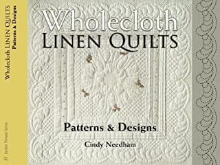 Wholecloth Linen Quilts: Patterns & Designs (Golden Threads)