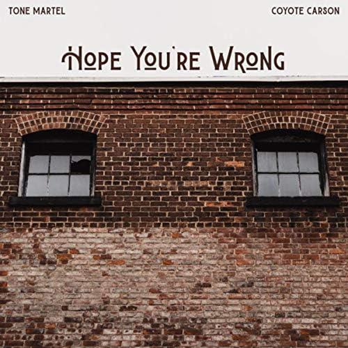Tone Martel & Coyote Carson
