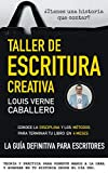 TALLER DE ESCRITURA CREATIVA: GUIA DEFINITIVA DE NOVELA, CUENTO, RELATO