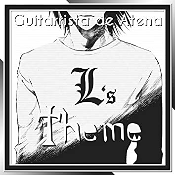 """L's Theme (From """"Death Note"""")"""