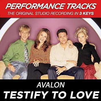 Testify To Love (Performance Tracks)