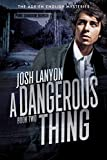 A Dangerous Thing: The Adrien English Mysteries 2 (English Edition)