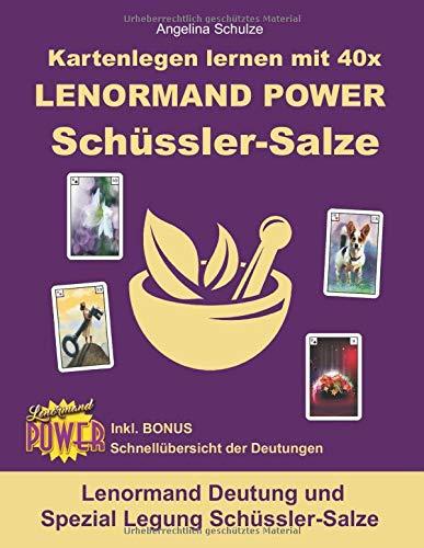 Kartenlegen lernen mit 40x LENORMAND POWER Schüssler-Salze: Lenormand Deutung und Spezial Legung Schüssler-Salze