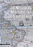 Le Nouveau Monde et Champlain