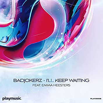 I'll Keep Waiting
