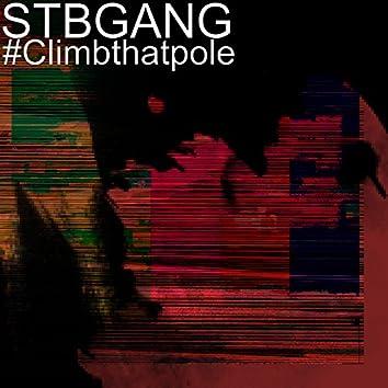#Climbthatpole