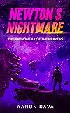 Newton's Nightmare: The Phenomena of the Heavens (English Edition)