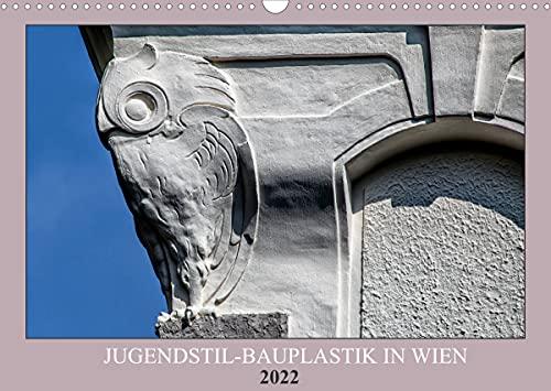 Jugendstil-Bauplastik in Wien (Wandkalender 2022 DIN A3 quer)