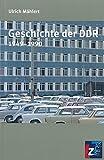 Geschichte der DDR 1949-1989