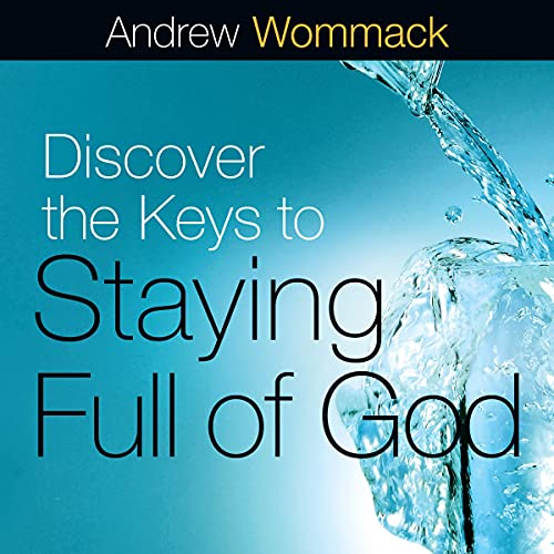 Discover the Keys to Staying Full of God cover art