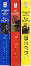 Kay Hooper's Evil Trilogy: 3 Books: Whisper of Evil / Touching Evil / Sense of Evil (A Bishop / Special Crimes Unit Novel)