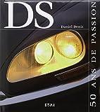 Citroën DS: 50 ans de passion