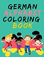 German Alphabet Coloring Book.- Stunning Educational Book.Contains coloring pages with letters, objects and words starting with each letters of the alphabet.