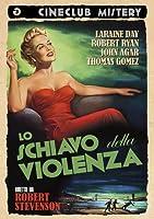 Lo Schiavo Della Violenza [Italian Edition]