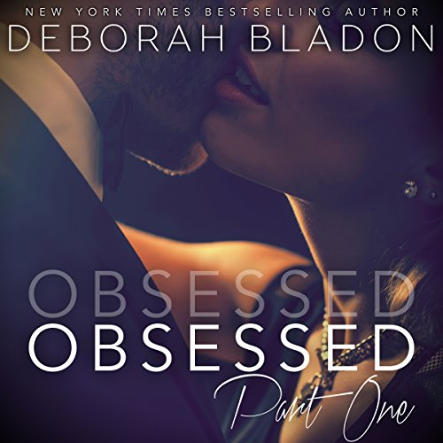 Obsessed - Part One audiobook cover art