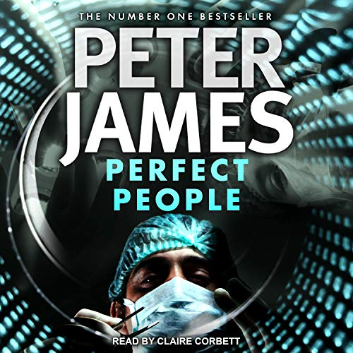 Perfect People Audiobook By Peter James cover art