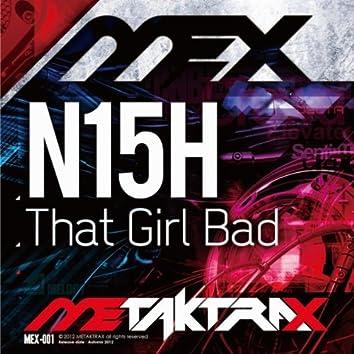 That Girl Bad